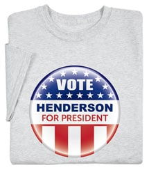 """Personalized Vote """"Your Name"""" For President Button Shirt"""