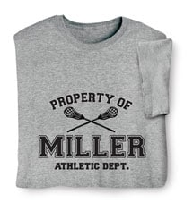 """Personalized Property of """"Your Name"""" Lacrosse T-Shirt"""