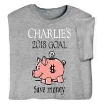 """Personalized """"Your Name""""  Goal Shirt - Save Money"""