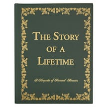 The Story of a Lifetime: A Keepsake of Personal Memoirs