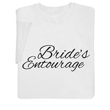 Bride's Entourage Shirts