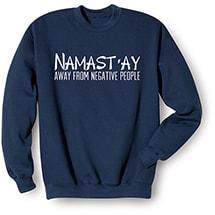Namast'ay Sweatshirt