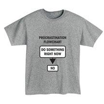 Procrastination Flowchart T-Shirt