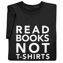 Read Books Not T-Shirts