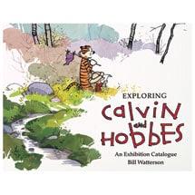 Exploring Calvin and Hobbes: An Exhibition Catalog