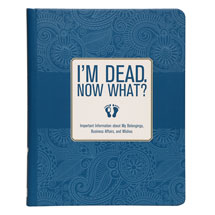 I'm Dead. Now What? Book