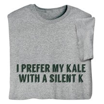 67cbdc4b1 Kale with a Silent K Shirts