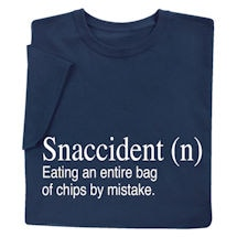 Snaccident Shirts