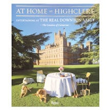At Home at Highclere: Entertaining at the Real Downton Abbey Book - Signed