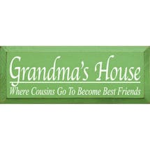 Grandmas House Plaque