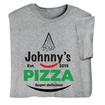"""Personalized """"Your Name"""" Super Delicious Pizza Tee"""
