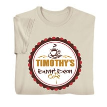 "Personalized ""Your Name"" Burnt Bean Café Tee"