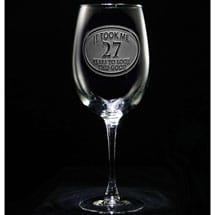 "Personalized ""It Took Me Years"" Wine Glass"