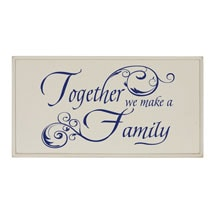 Together We Make a Family Wood Plaque