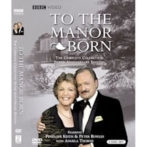 To the Manor Born: The Complete Series Silver Anniversary Edition