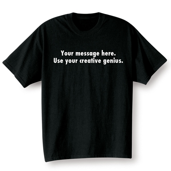 7e6f5a5da Personalized Custom T Shirt with Two Lines of 25 Characters Each