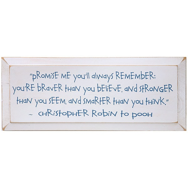Christopher Robin Promise Me Youll Always Remember Winnie The