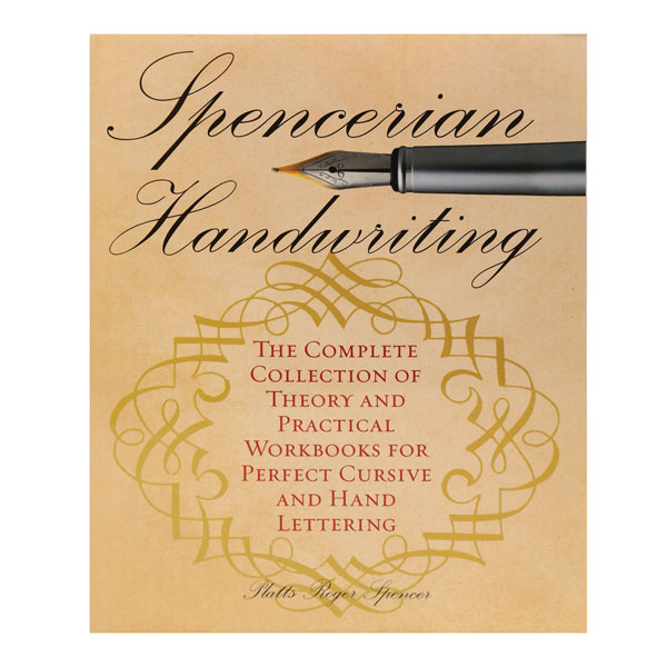 Spencerian Handwriting For Perfect Cursive And Hand Lettering