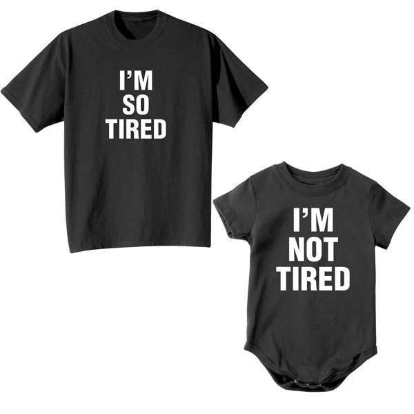 """""""I'm Not Tired"""" / """"I'm So Tired"""""""