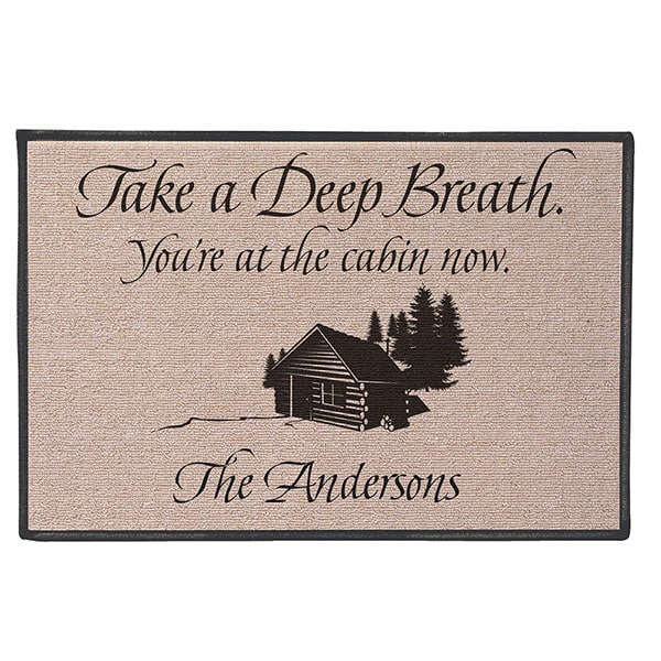 Personalized Take A Deep Breath   Youu0027re At The Cabin Now Doormat