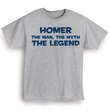 (Your Choice Of Name Goes Here) The Man, The Myth, The Legend Shirt