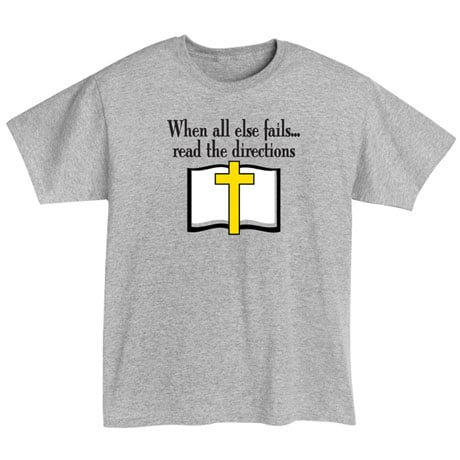 Read The Directions Religious T-Shirt