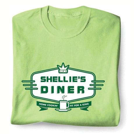 """Personalized """"Your Name"""" Diner - Home Cookin' Fit For A King Shirt"""