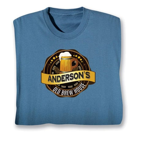 """Personalized """"Your Name"""" Old Brew House Beer Lover Shirt"""