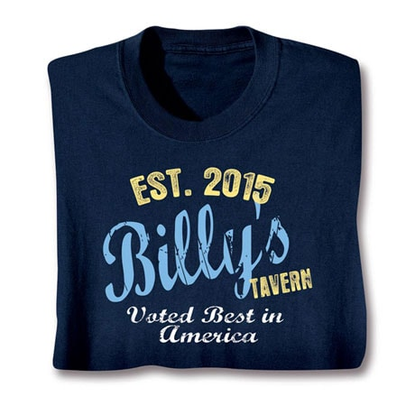 """Personalized """"Your Name & Year"""" Tavern Voted Best Shirt"""