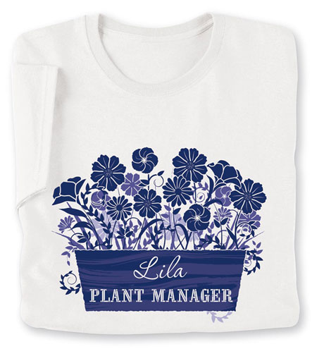 """Personalized """"Your Name"""" Plant Manager Gardening Shirt"""