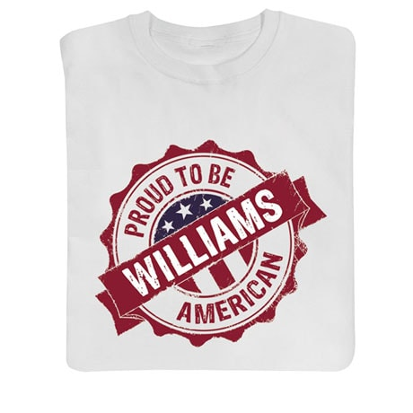 Personalized 'Your Name' Proud To Be American (White)
