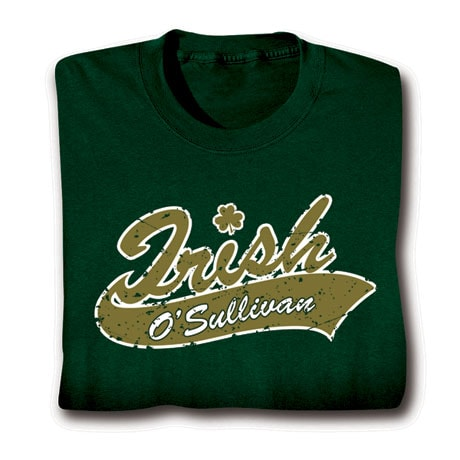 "Personalized Irish ""Your Name""  Underline Shirt"