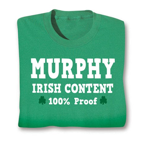 Personalized 'Your Name' 100% Irish Content Shirt