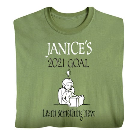 Personalized 'Your Name'  Goal Shirt - Learn Something New