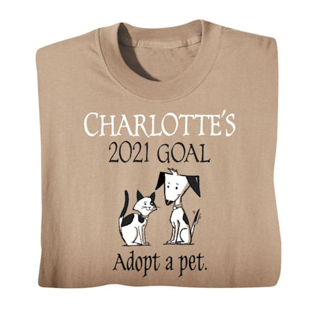 Personalized 'Your Name'  Goal Shirt - Adopt a Pet