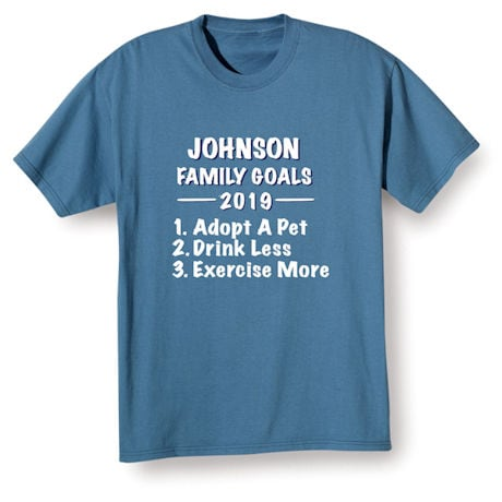 """Personalized """"Your Name""""  Goal Shirt - Family Goals List"""