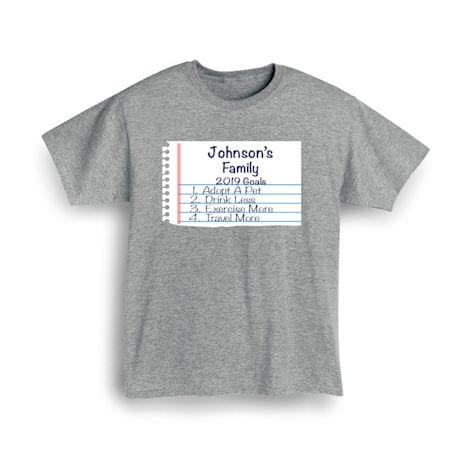 """Personalized """"Your Name""""  Goal Shirt - Notebook Family Goals"""