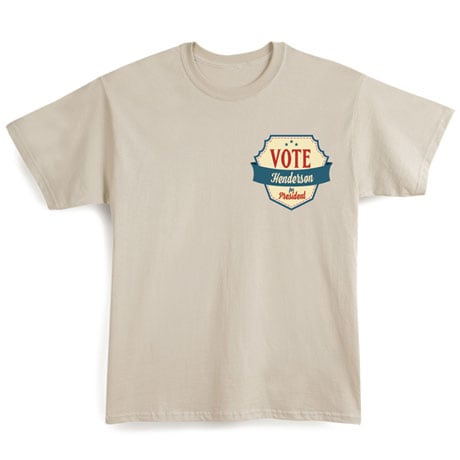 "Personalized ""Your Name"" Vote for President Retro (Pocket) Shirt"
