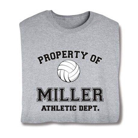 "Personalized Property of ""Your Name"" Volleyball T-Shirt"