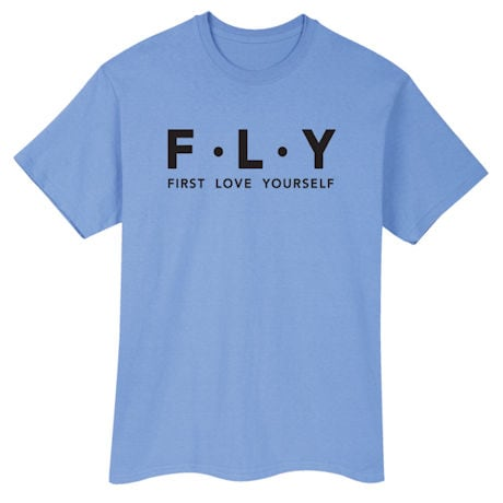 First Love Yourself Shirts