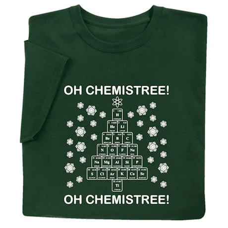 Oh Chemistree! Shirts