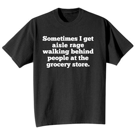 Aisle Rage Shirts