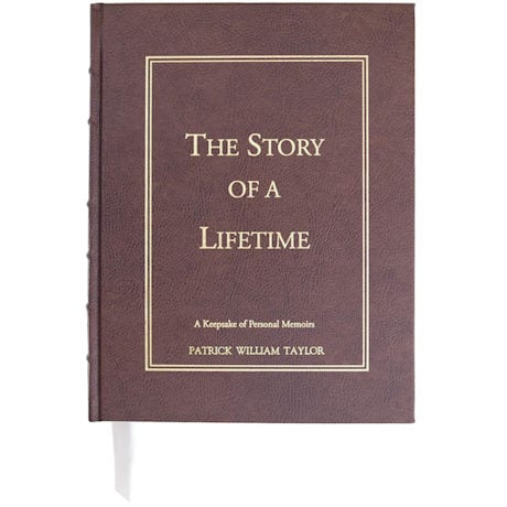 The Story of a Lifetime: A Keepsake of Personal Memoirs - Personalized