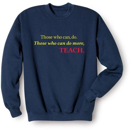 Those Who Can, Do Shirts