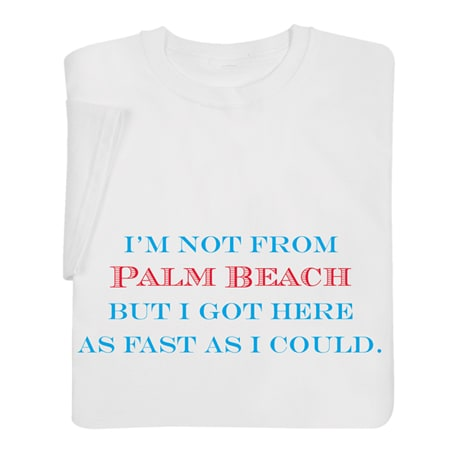 Personalized I'm Not From… Shirt