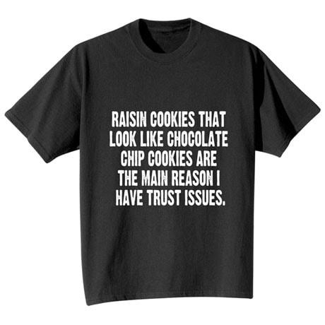 Trust Issues T-Shirt