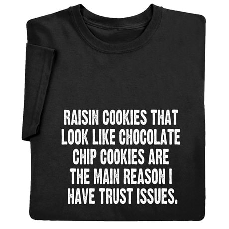 Trust Issues T-Shirt
