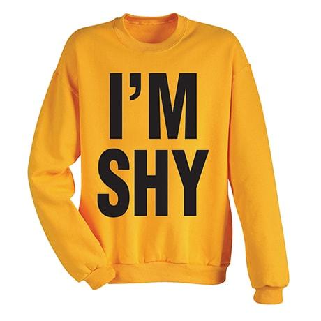 I'M SHY Sweatshirt