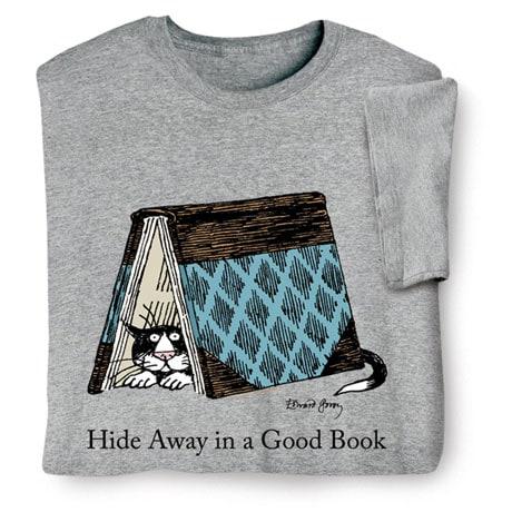 Edward Gorey - Hide Away In A Good Book Shirt