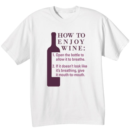 How to Enjoy Wine Shirts